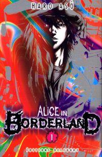 Alice in borderland T1, manga chez Delcourt de Haro