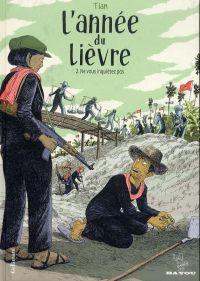 L'Année du lièvre T2 :  Ne vous inquiétez pas, bd chez Gallimard de Tian