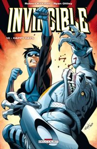 Invincible T10 : Happy days (0), comics chez Delcourt de Kirkman, Howard, Ottley, FCO Plascencia