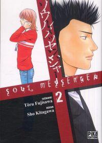 Soul messenger T2, manga chez Pika de Fujisawa, Kitagawa