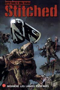 Stitched T1 : Derrière les lignes ennemies (0), comics chez Panini Comics de Wolfer, Ennis, Digikore studio