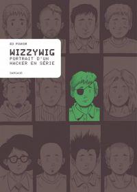 Wizzywig, comics chez Dargaud de Piskor