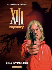 XIII Mystery T6 : Billy Stockton (0), bd chez Dargaud de Bollée, Cuzor, Versaevel