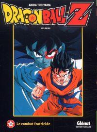 Dragon Ball Z - Les films T3 : Le combat fratricide (0), manga chez Glénat de Toriyama