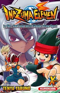 Inazuma Eleven X-tra T1 : Le film : tous unis contre l'équipe ultime Ogre ! (0), manga chez Kurokawa de Yabuno