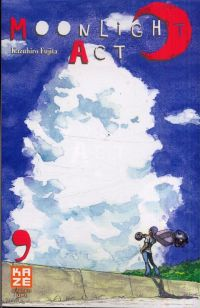 Moonlight act  T9, manga chez Kazé manga de Fujita