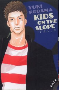 Kids on the slope T2 : , manga chez Kazé manga de Kodama