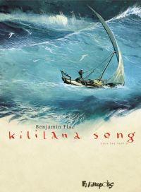 Kililana song T2, bd chez Futuropolis de Flao