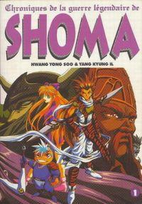 Chroniques de la guerre légendaire de Shoma T1, manga chez Ypnos de Hwang, Kyung-il