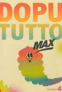 Dopututto Max T4 : , bd chez Misma de Collectif, Hanselmann