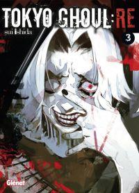 Tokyo ghoul:re T3, manga chez Glénat de Ishida