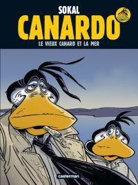 Canardo T22 : Le Vieux Canard et la mer (0), bd chez Casterman de Sokal, Sokal, Regnauld