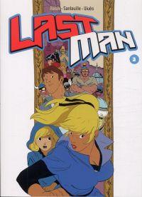 Lastman T3, manga chez Casterman de Sanlaville, Vivès, Balak