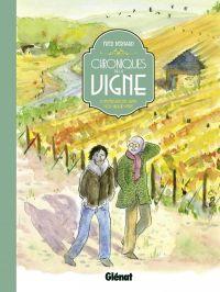 Chroniques de la vigne : Conversations avec mon grand-père (0), bd chez Glénat de Bernard