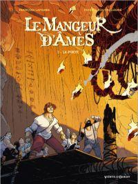 Le Mangeur d'âmes T2 : La porte (0), bd chez Vents d'Ouest de Lapierre, Boutin-Gagné, Richard