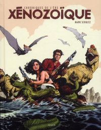 Chroniques de l'ère xénozoïque : , comics chez Akileos de Schultz