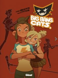Big Bang Cats T1 : Naissance d'un groupe (0), bd chez Glénat de Grimaldi, Cattish
