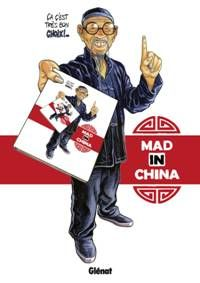 Mad in China, bd chez Glénat de Magnat