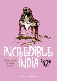 Incredible India, bd chez Vents d'Ouest de Bess