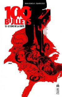 100 Bullets T12 : Le sens de la chute, comics chez Urban Comics de Azzarello, Risso, Mulvihill, Johnson