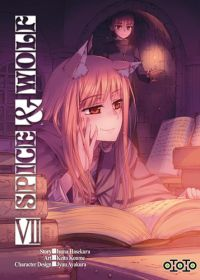Spice and wolf  T7, manga chez Ototo de Koume, Hasekura, Ayakura
