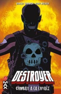 Destroyer Max : Combat à la loyale, comics chez Panini Comics de Arcudi, Kirkman, Ellis, Walker, Staples