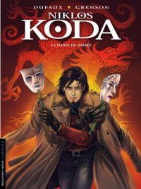 Niklos Koda T11 : La danse du diable (0), bd chez Le Lombard de Dufaux, Grenson, BenBK