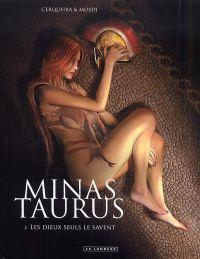Minas Taurus T2 : Les dieux seuls le savent (0), bd chez Le Lombard de Mosdi, Cerqueira