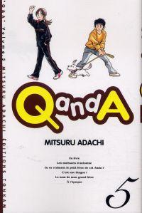 Q and A T5, manga chez Tonkam de Adachi