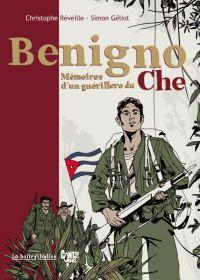 Benigno : Mémoires d'un guérillero du Che (0), bd chez La boîte à bulles de Réveille, Géliot