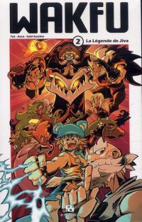 Wakfu (manga) T2 : La légende de Jiva (0), manga chez Ankama de Azra, Tot, Sassine