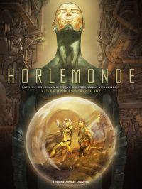 Horlemonde T2 : Les hydres d'Argolide (0), bd chez Les Humanoïdes Associés de Galliano, Verlanger, Bazal