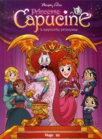 Princesse Capucine T1 : J'ai une drôle de tête dans ce miroir (0), bd chez Hugo BD de Villar