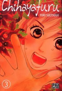 Chihayafuru T3, manga chez Pika de Suetsugu