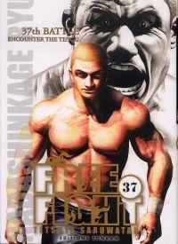 Free Fight - New tough T37, manga chez Tonkam de Saruwatari