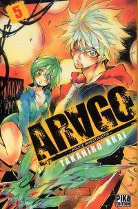 Arago T5, manga chez Pika de Arai