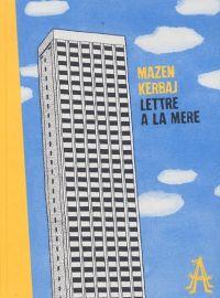 Lettre à la mère, bd chez L'Apocalypse de Kerbaj