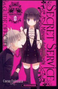 Secret service - Maison de Ayakashi : Guide officiel (0), manga chez Kurokawa de Fujiwara