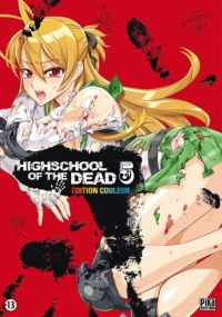 Highschool of the dead - édition couleur T5, manga chez Pika de Sato, Sato