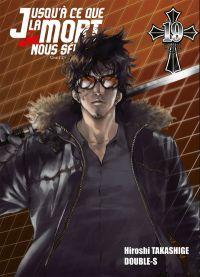 Jusqu'à ce que la mort nous sépare T19, manga chez Ki-oon de Takashige, Double-s