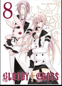 Bloody cross T8, manga chez Ki-oon de Komeyama