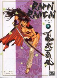 Rappi Rangai - Ninja girls T5, manga chez Pika de Tanaka