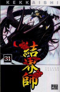 Kekkaishi T31, manga chez Pika de Tanabe