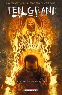 Ten Grand T1 : D'amour et de mort (0), comics chez Delcourt de Straczynski, Smith, Templesmith