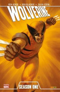 Season One : Wolverine (0), comics chez Panini Comics de Blacker, Acker, Smith, Espin, Charalampidis, Tedesco