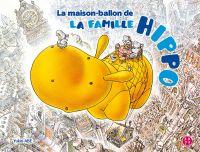 La maison-ballon de la famille Hippo, manga chez Nobi Nobi! de Abe