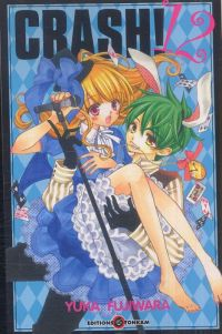 Crash !! T12, manga chez Tonkam de Fujiwara