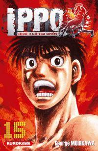 Ippo – Saison 3 - La défense suprême, T15, manga chez Kurokawa de Morikawa