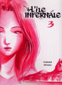 L'Ile infernale T3, manga chez Komikku éditions de Ochiai