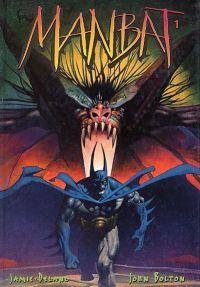Batman - Manbat T1 : Les Troglodytes (0), comics chez Editions USA de Delano, Bolton